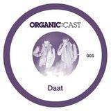 Organic Cast #004 - Daat