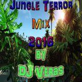 Jungle Terror Mix 2016 by Dj Veras