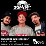 BOOM BAP FESTIVAL & SUMGII | TRACKSIDE BURNERS & ITCH FM RADIO SHOW #38 22-JUNE-2014