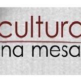 Cultura na Mesa - 08/05/2015