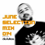 Da Lukas - June Selection Mix 014