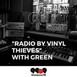 Green-Vinyl Thieves- 999fm.net 26-1-19