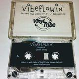 Zack Hill & Basskick - Vibeflowin'