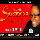 SOUL SCHOOL CAFE - SEPT 2015 - WK 1