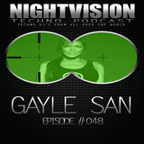 48_gayle_san_-_nightvision_techno_podcast_48_pt2