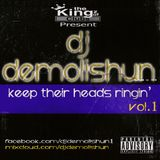 Dj Demolishun - Keep Their Heads Ringin vol.1