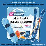 Apres Ski Mixtape #022 (24/09/2016 Enschede FM)