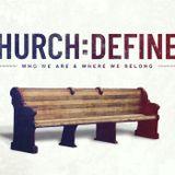 Church:Defined Week 1
