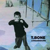T.Bone - LoveAndSound