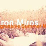 Aaron Miros - Progessive Summer Mix