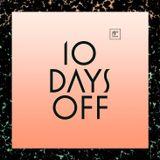 10 Days Off 2013 - Day 01 - Freeform Five
