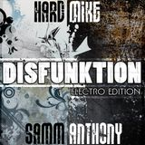 Hard Mike & Samm Anthony - Disfunkton Vol.1 (Electro Edition)