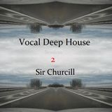Vocal Deep House (Session 2)