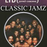 Classic Jamz *LTD featuring Jeffrey Osborne* 9-29-18