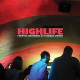 HIGHLIFE   Session #02 (Live set) __ part1
