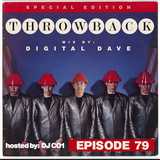 Throwback Radio #79 - Digital Dave (New Wave Mix)
