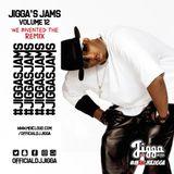 #JIGGASJAMS 12 (WE INVENTED THE REMIX) @OFFICIALDJJIGGA (REMIXES & MASHUPS)