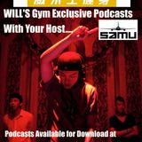 Will's Gym Podcast with DJ Samu 28