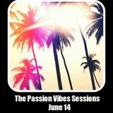 Malendro pres the Passion Vibes Sessions June 14
