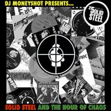 DJ Moneyshot - Solid Steel and the Hour of Chaos