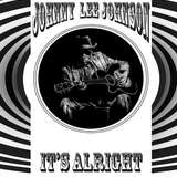 Johnny Lee Johnson (aka Sander Markey) vol I - It's Alright