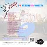 DJ Scoop- I Love Me Some 90s Dance