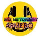 ARMERO - MIX ME TONIGHT