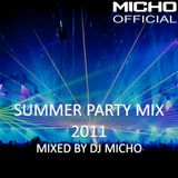 Summer Party Mix 2011 (Mixed by DJ Micho)