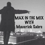 Max In The Mix! Maverick Sabre is hanging!