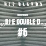 HJ7 Blends #005 (DJ E Double D)