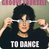 Groove yourself to dance