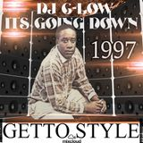 1997 DJ C-LOW It's Going Down - Getto Style