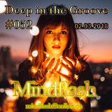 Deep in the Groove 052 (02.03.18)