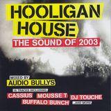 Audio Bullys - Hooligan House (2003)