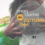 Man of Luma - Autumntape 2018