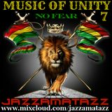 Music Of Unity 7 =NO FEAR= Ska Rocksteady= Alton Ellis, The Observers, Desmond Dekker, Tartans
