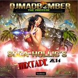2014 SOCA MIX ( SOCA -HOLLICS PT1 ) FT DJMADBOMBER THE PROTEGE