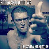 Soopa Shoutout #8