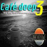 Cafe Deep 3 by Nacho Yawe #beachsessions