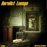 Derelict Lounge - Deep Underground House Mix (Early Days Mix)