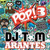 Set POPLAND 3 - DJ Tom Arantes