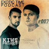KIWI Project— Exotic Time Podcast #007 (#007)