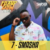 Flex Up Crew The Mix #07 - SMASHA