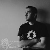 dpr_xs_podcast_45_rustee (vykhod sily)