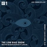 The Low Bias Show (Master Wilburn Burchette Special) - 16th April 2018