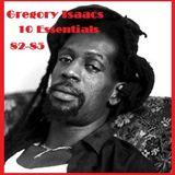 """Gregory Isaacs: 10 Essentials (vol 3) """"82 to 85"""""""