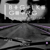 Dualit @ 45 Minutes Of Techno Podcast N°23