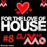 For The Love of HOUSE #8