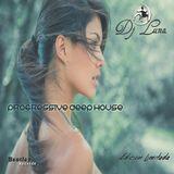PROGRESSIVE HOUSE DEEP HOUSE TECH HOUSE - DJ LUNA - VOL.D.02