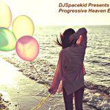 DJSpacekid Presents Progressive Heaven Episode 12